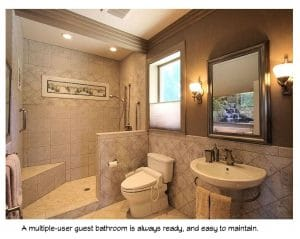 A multiple-user guest bathroom is always ready, and easy to maintain.