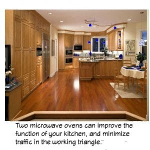 Multiple microwave ovens can help with kitchen chores