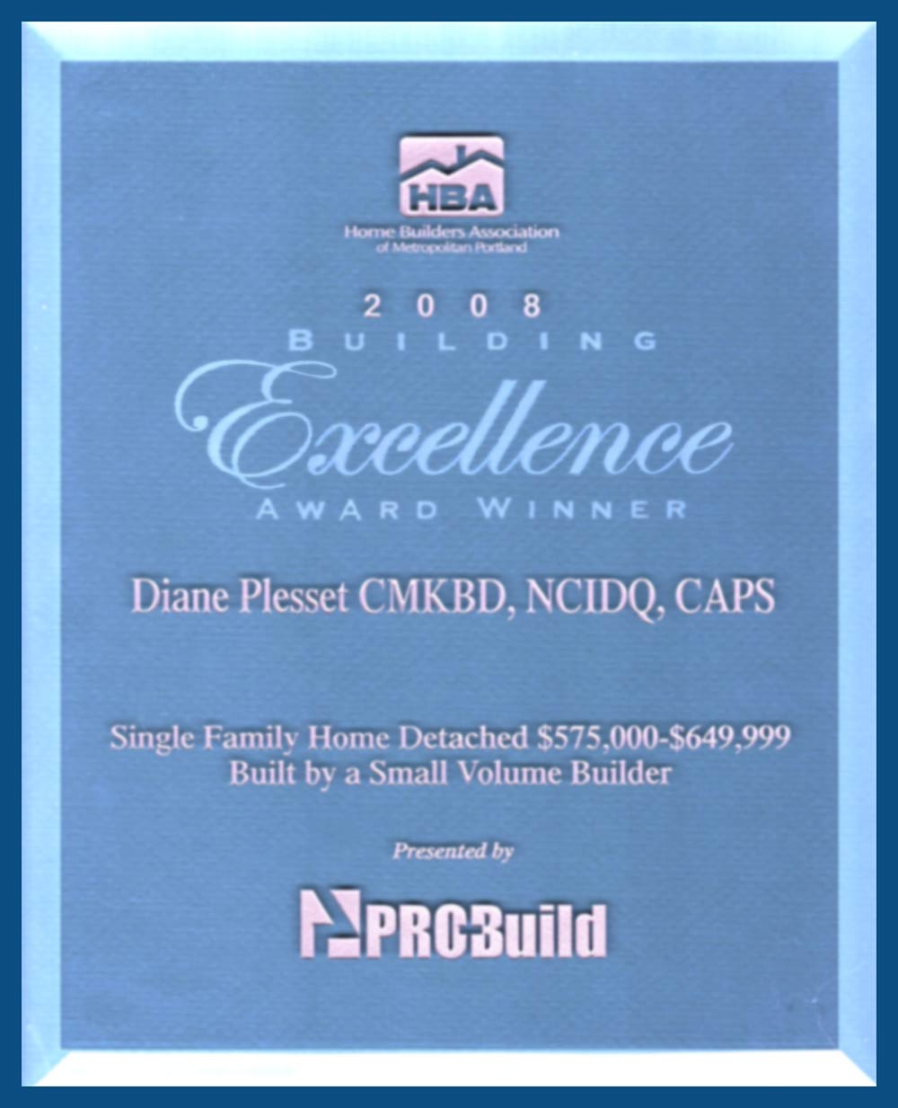 HBA 2008 Building Excellence