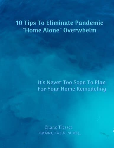 Cover 10 Tips to Eliminate Pandemic Home Alone Overwhelm