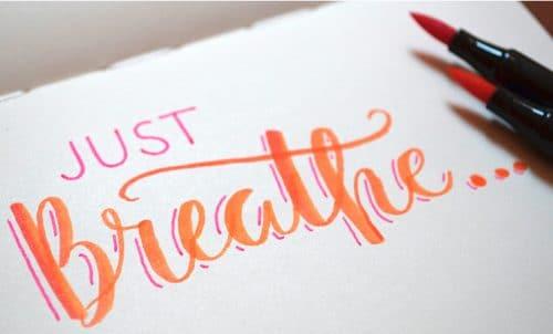 Breathing helps eliminate frustration